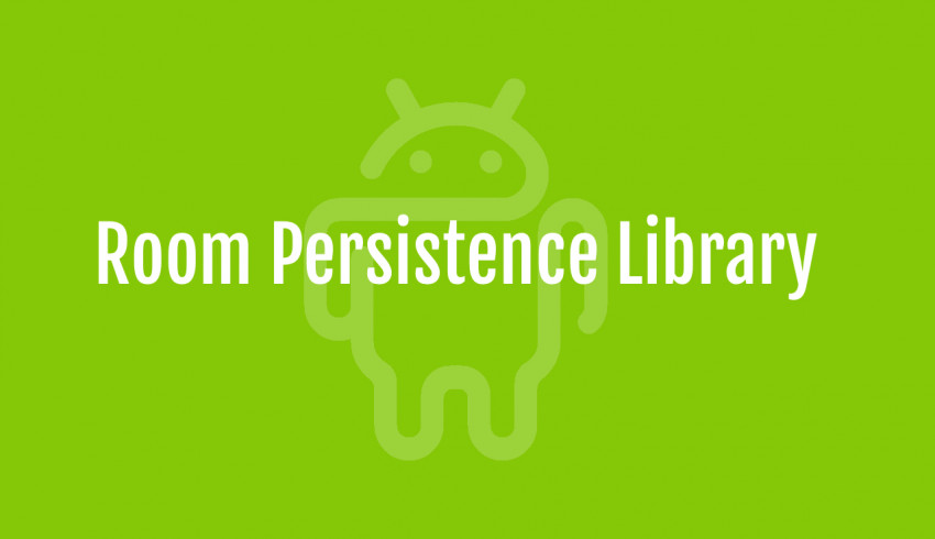 Room Persistence Library For Android